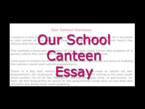 Essay On Our School Canteen English Essay For Class  And   Essay On Our School Canteen English Essay For Class  And