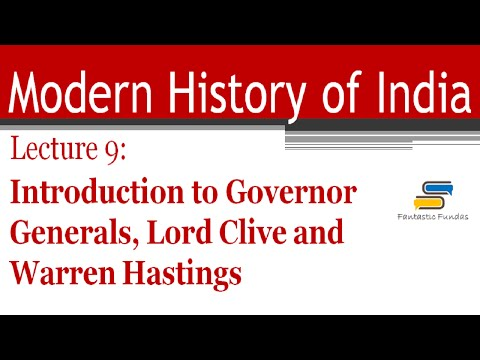 Lec 9-Introduction to Governor Generals,Clive,Warren Hastings with Fantastic Fundas | Modern History