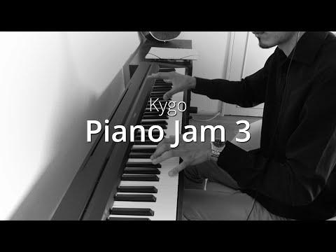 Kygo - Piano Jam 3 | Piano Cover & Sheets