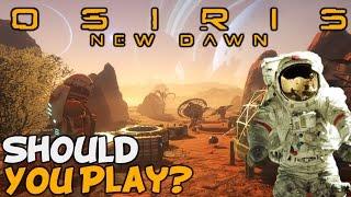 "Osiris: New Dawn ""No Mans Sky Meets ARK?"""