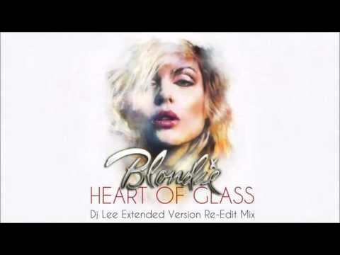 Blondie - Heart Of Glass (Dj Lee Extended Version Re-Edit Mix)