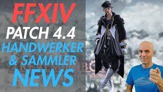 FFXIV - Patch 4.4 NEWS Handwerker, Sammler und Sammelstellen