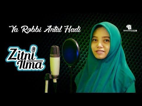 Zitni Ilma - Ya Robbi Antal Hadi