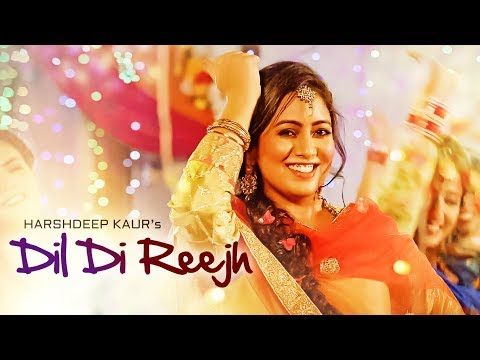 Thumbnail: Dil Di Reejh: Harshdeep Kaur (Full Song) | Tigerstyle | New Songs 2017