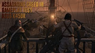 Assassins Creed III Gameplay Test on Asus K45DR
