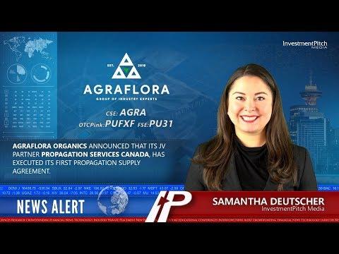 AgraFlora Organics announces JV partner Propagation Services Canada executed 1st supply agreement.
