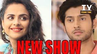 Namish Taneja Aur Prachi Tehlan Nazar Ayenge Star Plus Ke Naye Show Ikyavann Mein