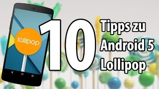 10 Tipps zu Android 5.0 Lollipop | deutsch / german