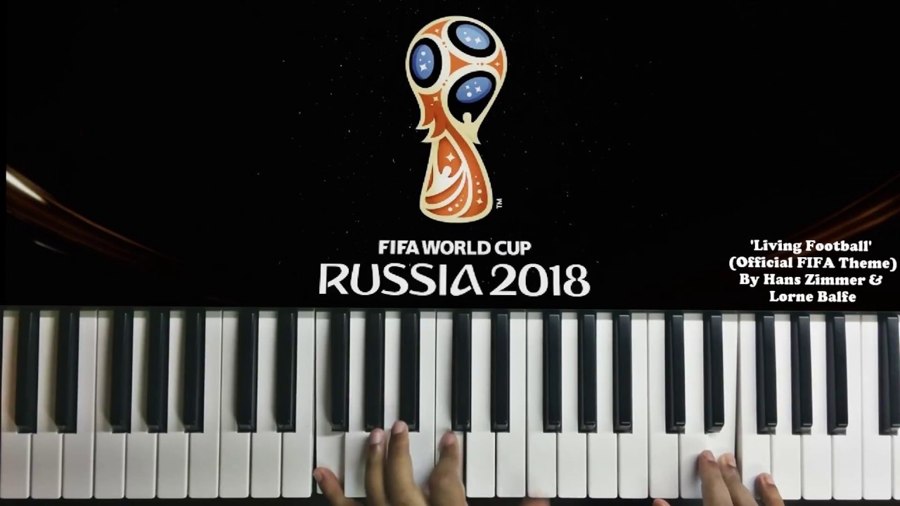 FIFA World Cup 2018 - Intro/TV Opening Theme - Hans Zimmer ( Piano ...