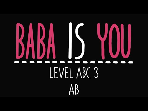 Baba Is You - Level ABC 3 - AB - Solution