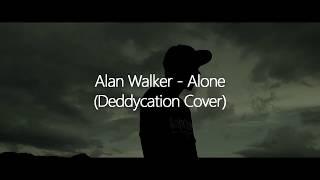 Alan Walker - Alone (Deddycation Cover Progressive house)