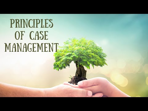 Principles Of Case Management