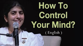 How To Control Your Mind?: BK Shivani at Vancouver, Canada (English)