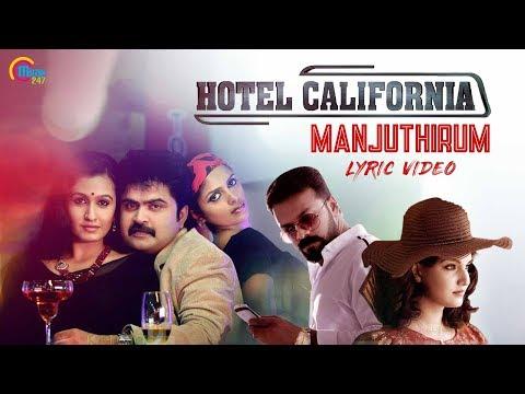 Hotel California Malayalam Movie | Manjuthirum Lyric Video | Vijay Yesudas | Shaan Rahman | Official