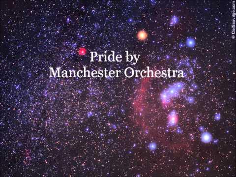 Manchester Orchestra - Pride