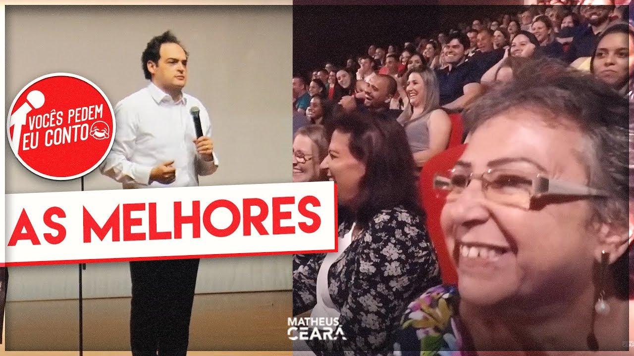 MATHEUS CEARÁ EM: AS MELHORES | VOCÊS PEDEM EU CONTO