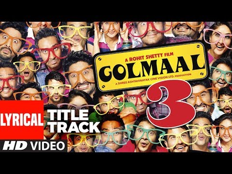 Lyrical : Golmaal 3 Title Song | Ajay Devgn, Kareena Kapoor