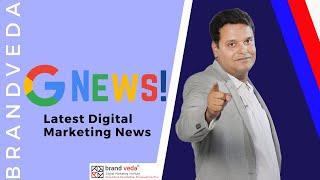 Digital Marketing News India | Top Digital Marketing Trends in India | GOOGLE SEO NEWS 2020