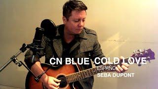 CN BLUE - COLD LOVE / Español