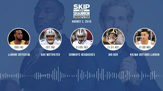 UNDISPUTED Audio Podcast (08.02.19) with Skip Bayless, Shannon Sharpe & Jenny Taft | UNDISPUTED