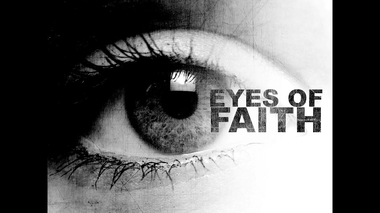 Image result for eye of faith