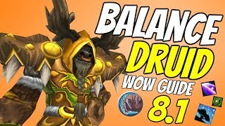 Balance Druid PvE Guide 8.1 | Talents & Rotation & Stats | World of Warcraft Battle for Azeroth