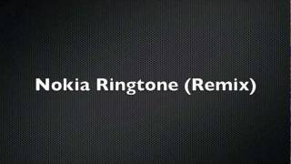 Nokia Ringtone (REMIX)