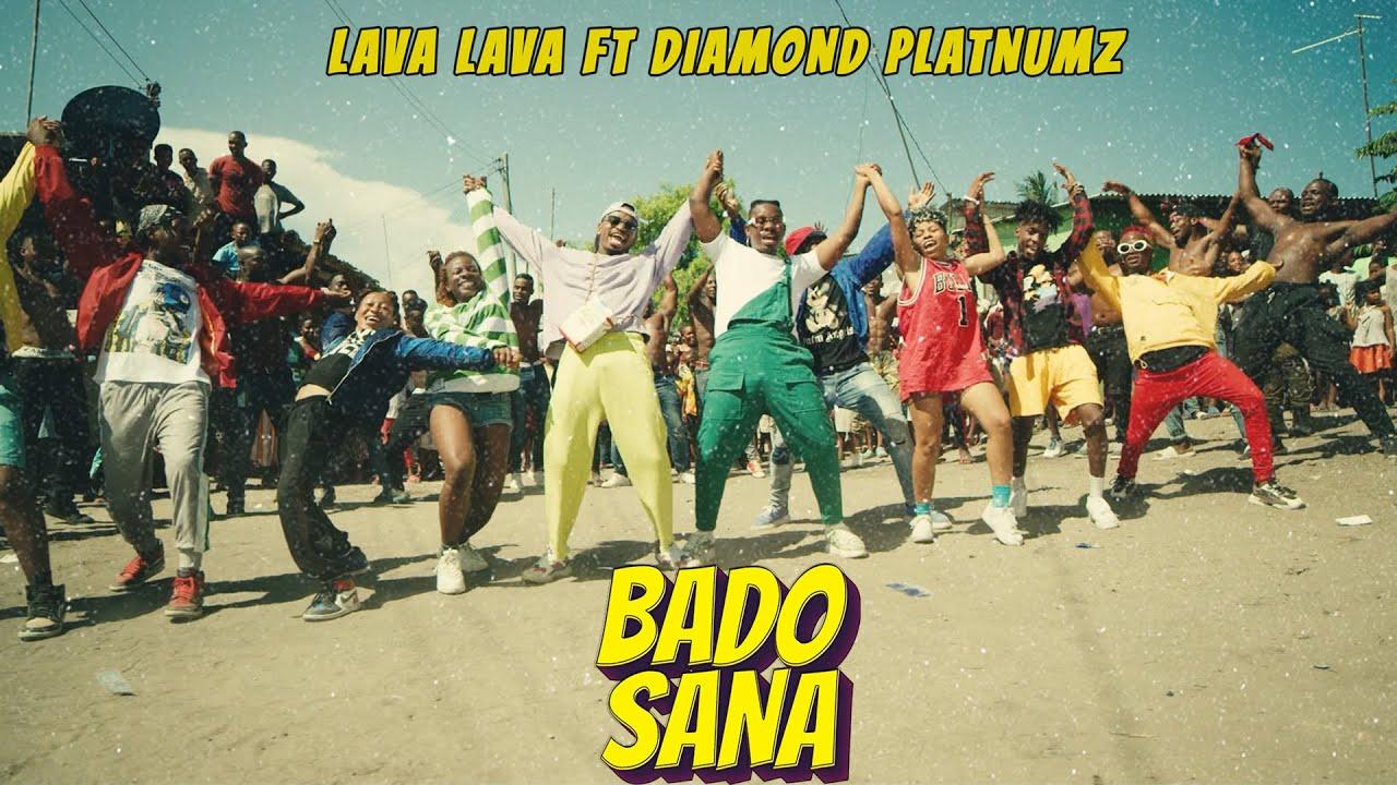 Download Lava Lava Ft Diamond Platnumz - Bado Sana (Official Video)