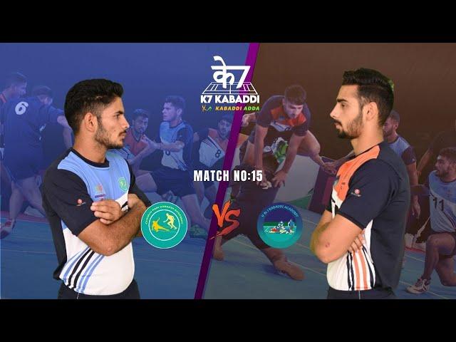 Chhaju Ram Academy vs Parveen and Jasvir Academy | Full Match 15 | K7 Kabaddi Stage Up | Himanshu