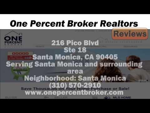 One Percent Broker Realtors - REVIEWS - Santa Monica, CA Real Estate Agents Reviews