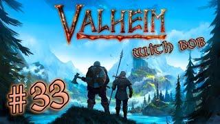 Jessiehealz Plays Valheim #33 (with bob)