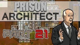 Mr. Fixit (Prison Architect Gameplay | Part 21)