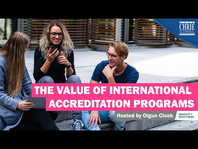 The Value of International Accreditation Programs