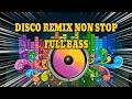Disco Remix Enak Buat Goyang Atau Olah Raga Pagi  Bass   Nonstop