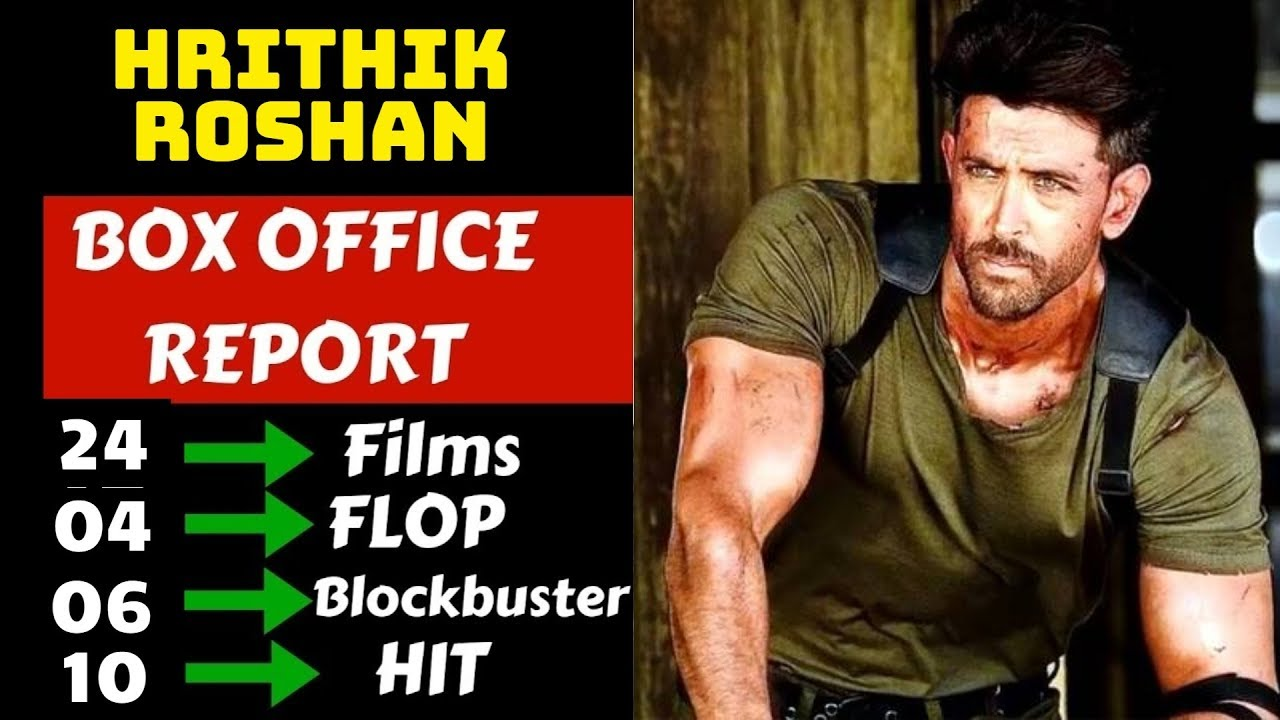 Download Hrithik Roshan Hit And Flop Movies List With Box Office Collection Analysis
