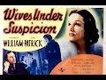 Wives Under Suspicion (1938) IMDb 6.2✩