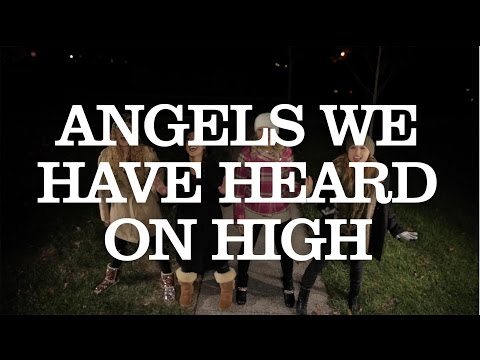 Angels We Have Heard On High - 1 Girl Nation (1GN)