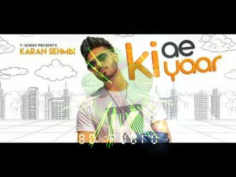KI AE YAAR - 8D AUDIO | KARAN SEHMBI | SWING RECORDS | ROX A