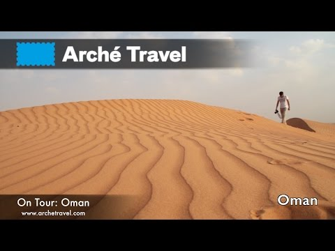 Arché Travel on Tour: TOUR OMAN | FULL HD