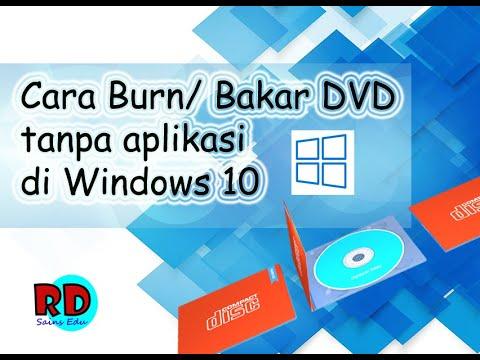 cara-mudah-burning/-bakar-dvd-di-wondows-10-tanpa-aplikasi
