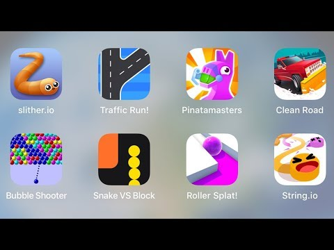 Slither.io, Traffic Run, Pinatmasters, Clean Road, Bubble Shooter, Snake Vs Block, Roller Splat
