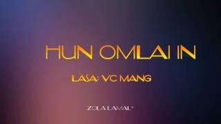 VC Mang - Hun Omlai In Lamal*
