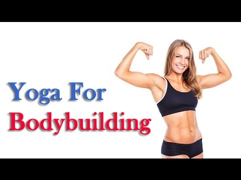Yoga For Bodybuilding - Best Posing, Fitness, Workout, Diet, Training and Tips in Hindi