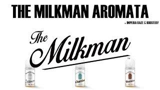 The Milkman Aromata - Míchání a prvotní ochutnávka (CZ)