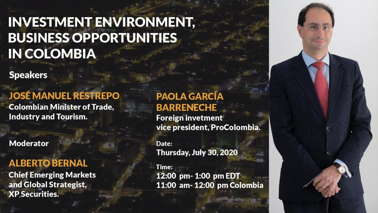 Business Opportunities in Colombia - Minister Juan Manuel Restrepo - Colombian American Association
