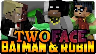 Batman and Robin: Two-Face and the Fable  Cubes! (Minecraft Roleplay)