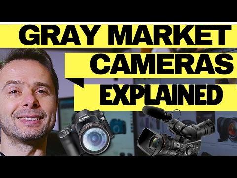 Gray Market Photography / Video Gear Vs Us Model Cameras And Lenses Explained