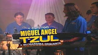 Miguel Angel Tzul y su Marimba Orquesta - Concierto Y Contigo El 2do DVD