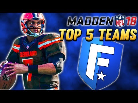 Madden 18 - Top 5 Teams To Build In Franchise Mode