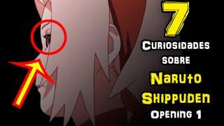 7 CURIOSIDADES del OPENING 1 NARUTO SHIPPUDEN (Hero